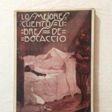 Libros antiguos: JULIÁN VAZQUEZ. LOS MEJORES CUENTOS LIBRES DE BOCACCIO. EDITORIAL DEP. BARCELONA. C.1920.. Lote 262243825