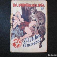 Libros antiguos: LA NOVELA DEL DIA-EL DILUVIO UNIVERSAL-NUM·94-DIABLO-NOVELA EROTICA-VER FOTOS-(K-2876). Lote 263765955