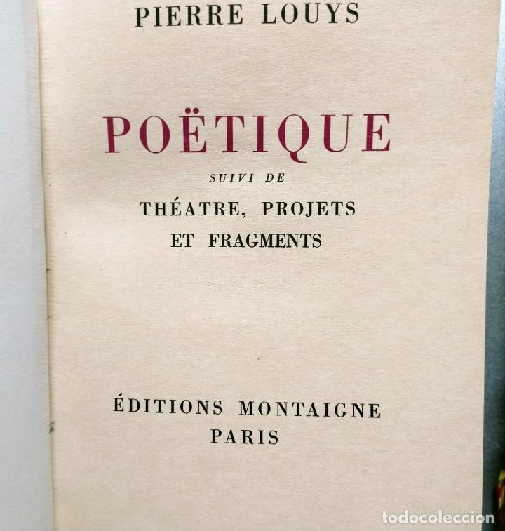 Libros antiguos: PIERRE LOUYS POESIES CONTES POETIQUE PSYCHE ARCHIPEL LITERATURE EDITIONS MONTAIGNE EROTICA - Foto 4 - 264807419