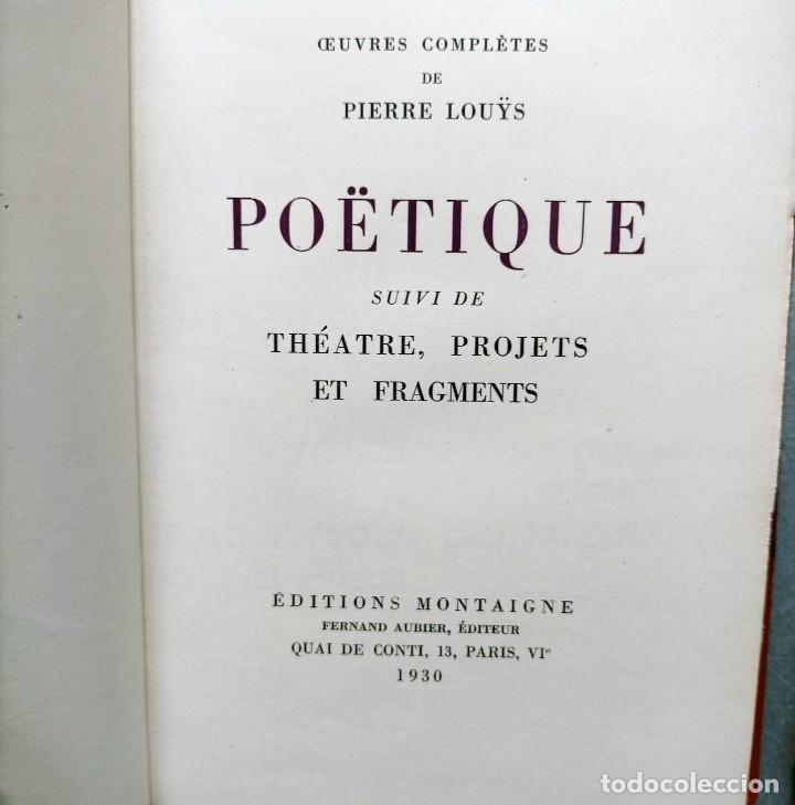 Libros antiguos: PIERRE LOUYS POESIES CONTES POETIQUE PSYCHE ARCHIPEL LITERATURE EDITIONS MONTAIGNE EROTICA - Foto 5 - 264807419
