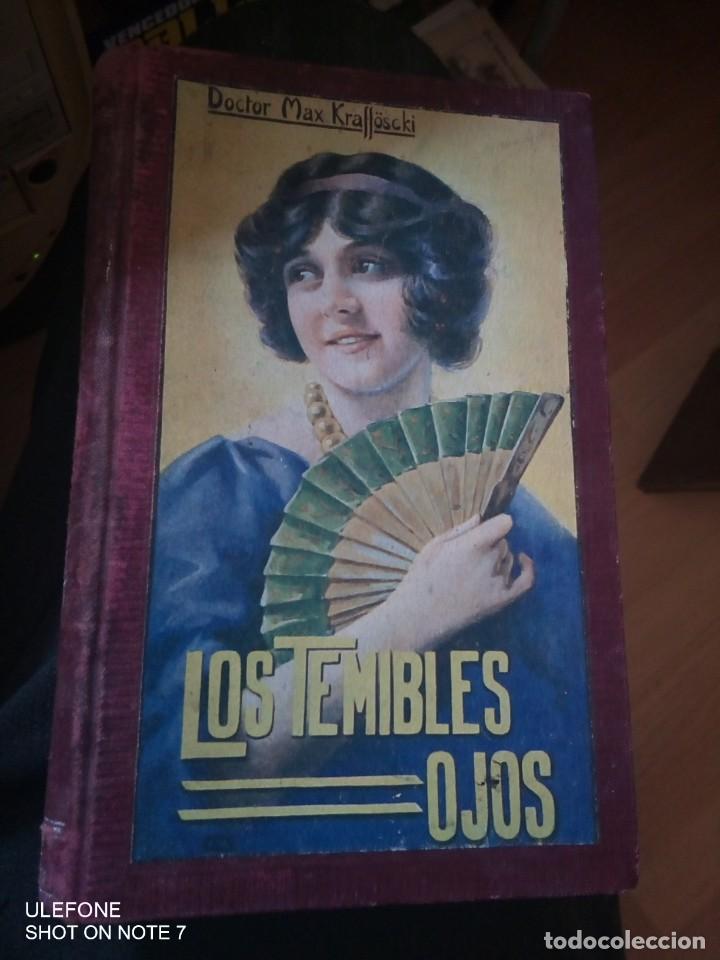 LOS TEMIBLES OJOS - DR. MAX KRAFFÖSCKI (Libros antiguos (hasta 1936), raros y curiosos - Literatura - Narrativa - Erótica)