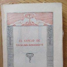 Livros antigos: NOVELA EROTICA, EL ESPEJO DE PAULINA, ALVARO RETANA, EDITORIAL CASTILLA, SIN FECHA. RARO. Lote 274327668