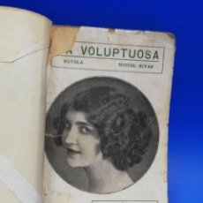 Libros antiguos: LA VOLUPTUOSA. MIGUEL RIVAS. BIBLIOTECA EROTICA. ANTONIO BAEZA. 1913. PAGS. 205.. Lote 284702658