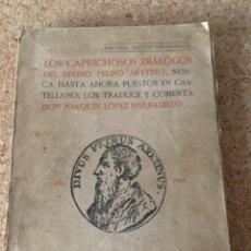 Libros antiguos: LOS CAPRICHOSOS DIÁLOGOS DEL DIVINO PEDRO ARETINO,….(BOLS 12). Lote 286347038