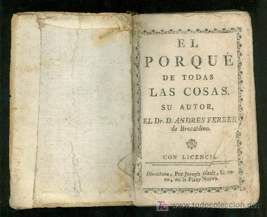 EL PORQUE DE TODAS LAS COSAS. ANDRES FERRER DE BROCALDINO. JOSEPH GIRALT. BARCELONA. 1775. (Libros Antiguos, Raros y Curiosos - Pensamiento - Filosofía)