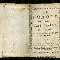 Libros antiguos: EL PORQUE DE TODAS LAS COSAS. ANDRES FERRER DE BROCALDINO. JOSEPH GIRALT. BARCELONA. 1775.. Lote 26532066