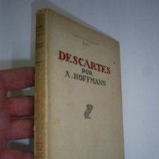 Libros antiguos: DESCARTES ABRAHAM HOFFMAM REVISTA DE OCCIDENTE 1932 RM44140. Lote 21720992