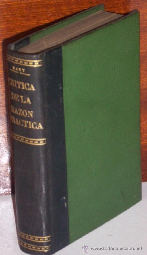 CRÍTICA DE LA RAZÓN PRÁCTICA POR MANUEL KANT DE BIBLIOTECA ECONÓMICA FILOSÓFICA EN MADRID 1886 (Libros Antiguos, Raros y Curiosos - Pensamiento - Filosofía)