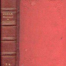 Libros antiguos: OBRAS ESCOGIDAS DE FILÓSOFOS – AÑO 1873. Lote 45844510