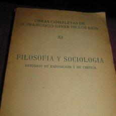 Libros antiguos: FILOSOFIA Y SOCIOLOGIA. FRANCISCO GINER DE LOS RIOS. 1.925. Lote 27468013