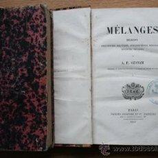 Libros antiguos: MÉLANGES. RELIGION. PHILOSOPHIE, POLITIQUE, JURISPRUDENCE, BIOGRAPHIES, DISCOURS, VOYAGES.. Lote 24754298