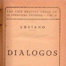 Libros antiguos: DIALOGOS. LUCIANO VOLUMEN 17. Lote 24972182