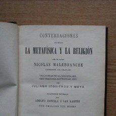 Libros antiguos: CONVERSACIONES SOBRE LA METAFÍSICA Y LA RELIGIÓN POR... MALEBRANCHE (NICOLÁS). Lote 25381030