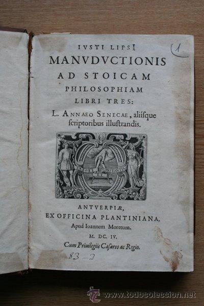 MANUDUCTIONIS AD STOICAM PHILOSOPHIAM, LIBRI TRES. L. ANNEO SENECAE, ALIISQUE SCRIPTORIBUS... (Libros Antiguos, Raros y Curiosos - Pensamiento - Filosofía)