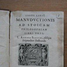 Libros antiguos: MANUDUCTIONIS AD STOICAM PHILOSOPHIAM, LIBRI TRES. L. ANNEO SENECAE, ALIISQUE SCRIPTORIBUS.... Lote 25381148