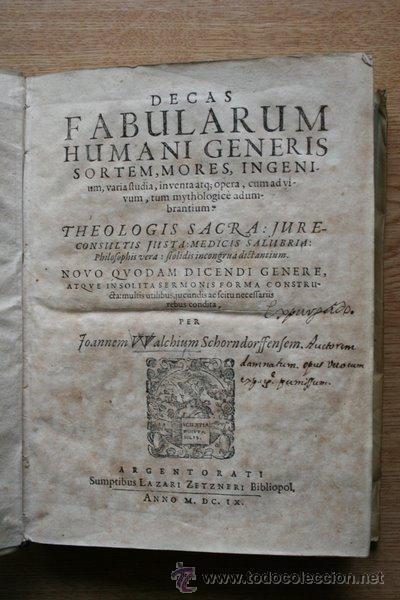 DECAS FABULARUM HUMANI GENERIS SORTEM, MORES INGENIUM, VARIA STUDIA, INVENTA ATQUE OPERA,... (Libros Antiguos, Raros y Curiosos - Pensamiento - Filosofía)