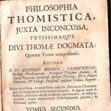 Libros antiguos: 1769,MADRID,FILOSOFÍA THOMÍSTICA,DOS TOMOS,PERGAMINO,LATÍN,REGULAR ESTADO,EL DE LA FOTO. Lote 28119887