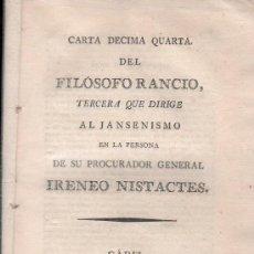 Libros antiguos: CARTA XIV DEL FILOSOFO RANCIO SOBRE LA REFORMA A SUS CONVENTOS. CADIZ, JUNTA DE PROVINCIA 1813. Lote 122039750