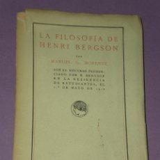 Libros antiguos: LA FILOSOFÍA DE HENRI BERGSON.(1917). Lote 29262158