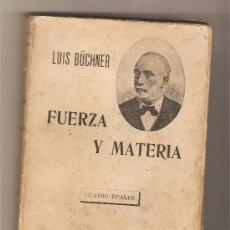 Libros antiguos: FUERZA Y MATERIA .- LUIS BÜCHNER . Lote 29346114
