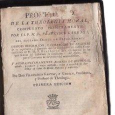 Libros antiguos: PROMPTUARIO DE LA THEOLOGÍA MORAL, FRANCISCO LARRAGA, 1ªEDICIÓN, IMPRENTA MANUEL MARTÍN, 1780 MADRID. Lote 29678997