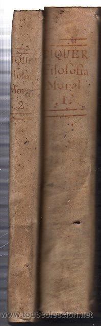 PHILOSOFÍA MORAL PARA LA JUVENTUD ESPAÑOLA, ANDRÉS PIQUER, DOS TOMOS, MADRID, OFICINA DE BENITO CANO (Libros Antiguos, Raros y Curiosos - Pensamiento - Filosofía)