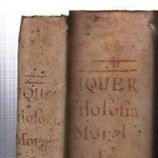 Libros antiguos: PHILOSOFÍA MORAL PARA LA JUVENTUD ESPAÑOLA, ANDRÉS PIQUER, DOS TOMOS, MADRID, OFICINA DE BENITO CANO. Lote 29679075