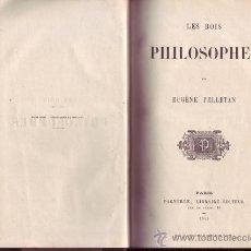 Libros antiguos: LES ROIS PHILOSOPHES. EUGÈNE PELLETAN. TRÈS JOLI EXEMPLAIRE.. Lote 29713843