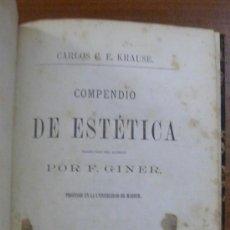 Libros antiguos: COMPENDIO DE ESTÉTICA. KRAUSE, CARLOS C. F. 1874. PRIMERA EDICIÓN.. Lote 29963349