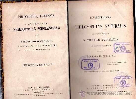 PHILOSOPHIAE NATURALIS SECUNDUM PRINCIPIA THOMAE AQUINATIS,FRIBURGI BRISGOVIAE SUMPTIBUS HERDER,1880 (Libros Antiguos, Raros y Curiosos - Pensamiento - Filosofía)