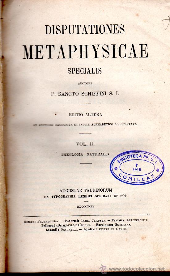 DISPUTATIONES METAPHYSICAE, SANCTO SCHIFFINI, VOL II, AUGUSTAE TAURINORUM 1894 (Libros Antiguos, Raros y Curiosos - Pensamiento - Filosofía)