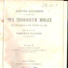 Libros antiguos: ANTONII BALLERINI, OPUS THEOLOGICUM MORALE IN BUSEMBAUM MEDULLAM, DOMINICUS P, VOLUMEN I, PRATI 1898. Lote 30066067