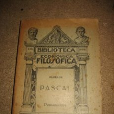 Libros antiguos: PASCAL.PENSAMIENTOS BIBLIOTECA ECONOMICA FILOSOFICA TOMO XVI 1913. Lote 30110976