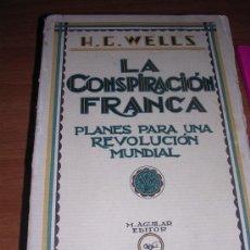 Livres anciens: LA CONSPIRACIÓN FRANCA. PLANES PARA LA REVOLUCIÓN MUNDIAL. Lote 30311408