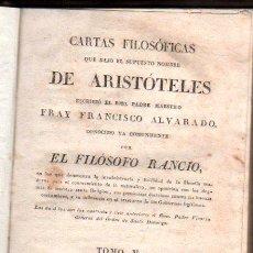 Libros antiguos: CARTAS FILOSÓFICAS DE ARISTÓTELES, POR FRANCISCO ALVARADO, EL FILÓSOFO RANCIO, TOMO V, AGUADO 1825. Lote 30673478