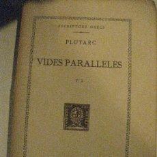 Libros antiguos: PLUTARC. VIDES PARALLELES. T. I. ESCRIPTORS GRECS. FUNDACIO BERNAT METGE 1926. TEXT I TRADUCCIO.. Lote 31155104