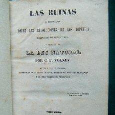 Libros antiguos: LAS RUINAS O MEDITACION SOBRE LAS REVOLUCIONES DE LOS IMPERIOS - VOLNEY - 1854 - MUY RARA EDICION. Lote 31279600