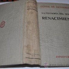Libros antiguos: LA FILOSOFÍA DEL SENTIDO RENACIMIENTO CONDE DE KEYSELING RA6317. Lote 31952958