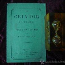 Libros antiguos: EL CRIADOR DEL UNIVERSO. POR FRANCISCO LLORENS Y CANUA. BARCELONA 1870.. Lote 32351397