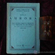 Libros antiguos: NIETZSCHE. AURORA. Y OBRA INEDITA ENCONTRADA (1880-1881) ED. 1932. Lote 32351498