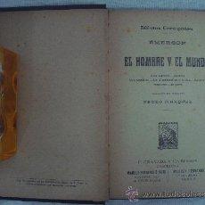 Libros antiguos: EMERSON. EL HOMBRE Y EL MUNDO. F. GRANADA Y CA. EDITORES S/F. APROX. 1915.. Lote 32532143