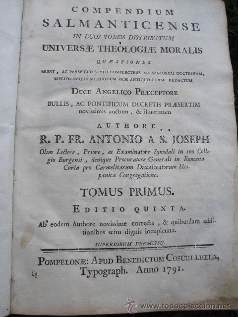 Libros antiguos: Compendium Salmanticense - Pamplona Pompelonae apud Benedictum Cosculluela Joseph - 1791 TOMO I (2) - Foto 2 - 32712993