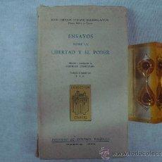 Libros antiguos: ENSAYOS SOBRE LA LIBERTAD Y EL PODER.J. E.E. DALBERG-ACTON. 1959. 1A EDICIÓN.. Lote 32839399
