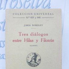 Libros antiguos: TRES DIÁLOGOS ENTRE HILAS Y FILONÚS. FILOSOFIA. 1923. JORGE BERKELEY.. Lote 32852376