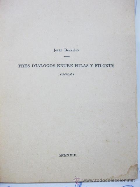 Libros antiguos: TRES DIÁLOGOS ENTRE HILAS Y FILONÚS. FILOSOFIA. 1923. JORGE BERKELEY. - Foto 2 - 32852376