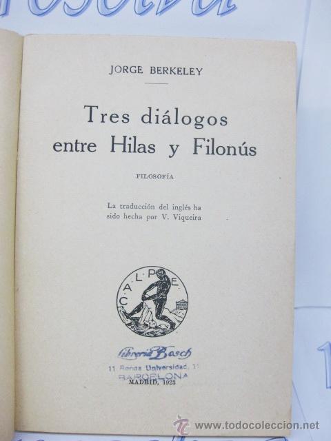 Libros antiguos: TRES DIÁLOGOS ENTRE HILAS Y FILONÚS. FILOSOFIA. 1923. JORGE BERKELEY. - Foto 3 - 32852376
