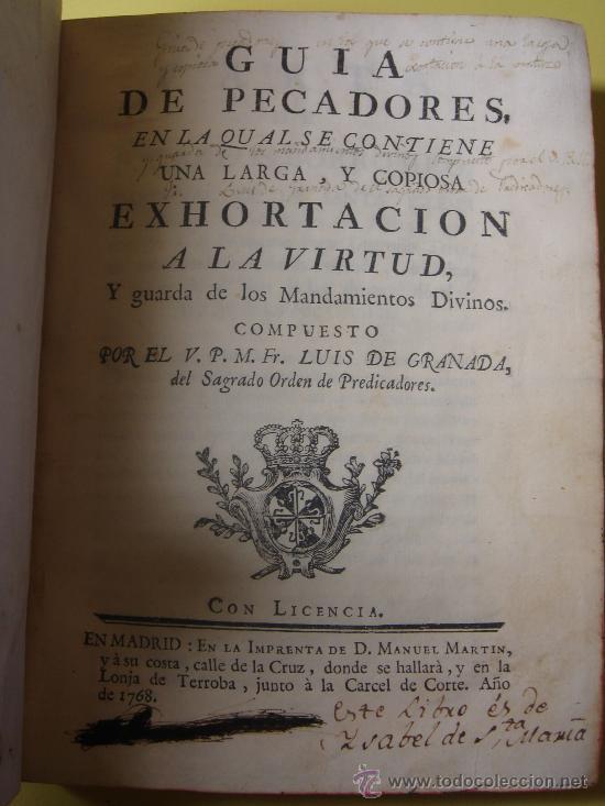 Libros antiguos: GUIA DE PECADORES. FRAY LUIS DE GRANADA. 1768 - Foto 3 - 33300420
