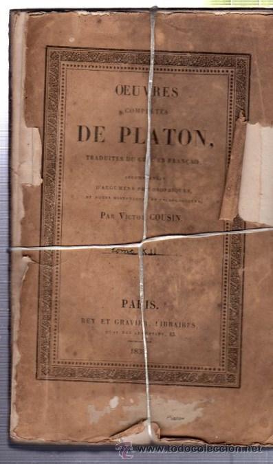 OEUVRES COMPLÉTES DE PLATÓN, VÍCTOR COUSIN, TOMO I, PARIS, REY ET GRAVIER, LIBRAIRES, 1833 (Libros Antiguos, Raros y Curiosos - Pensamiento - Filosofía)