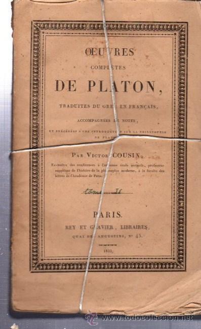 OEUVRES COMPLÉTES DE PLATÓN, VÍCTOR COUSIN, TOMO II, PARIS, REY ET GRAVIER, LIBRAIRES, 1833 (Libros Antiguos, Raros y Curiosos - Pensamiento - Filosofía)