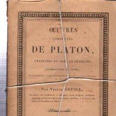 Libros antiguos: OEUVRES COMPLÉTES DE PLATÓN, VÍCTOR COUSIN, TOMO II, PARIS, REY ET GRAVIER, LIBRAIRES, 1833. Lote 33801388